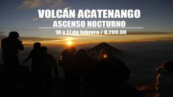 Volcán Acatenango | Ascenso Nocturno