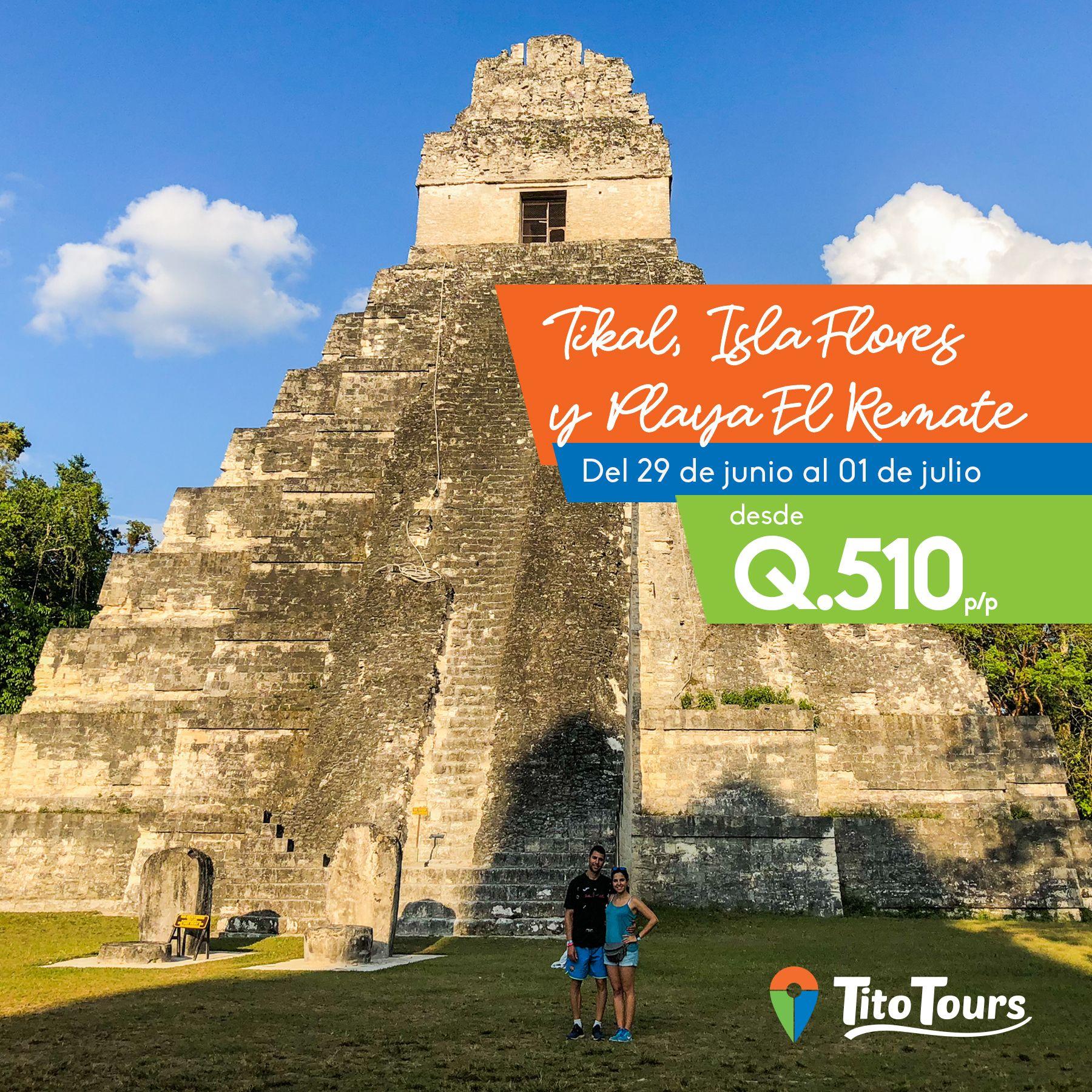 Tour a Tikal, playa el Remate e isla de Flores