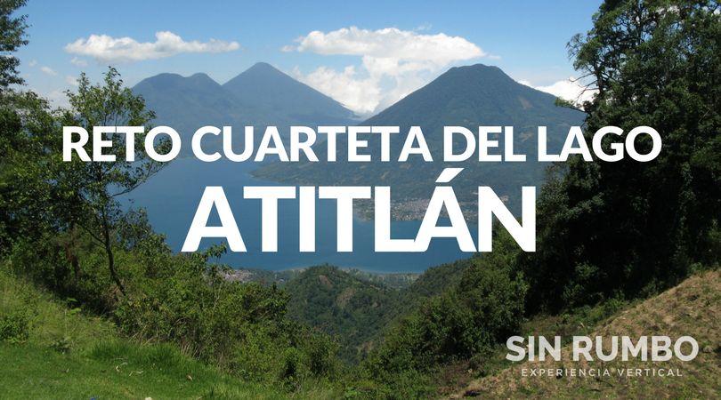 Reto Cuarteta del Lago | Paquisis, San Pedro, Atitlan y Toliman