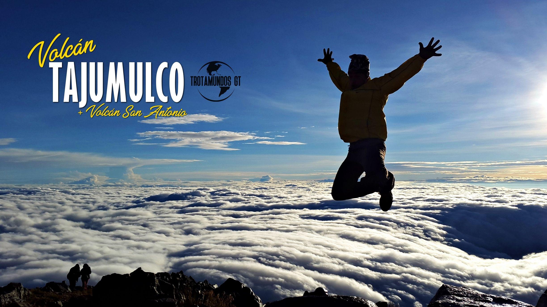 """Volcán Tajumulco """"La Cumbre Mayor"""" + Volcán San Antonio"""