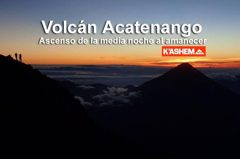 Volcán Acatenango. Ascenso nocturno.