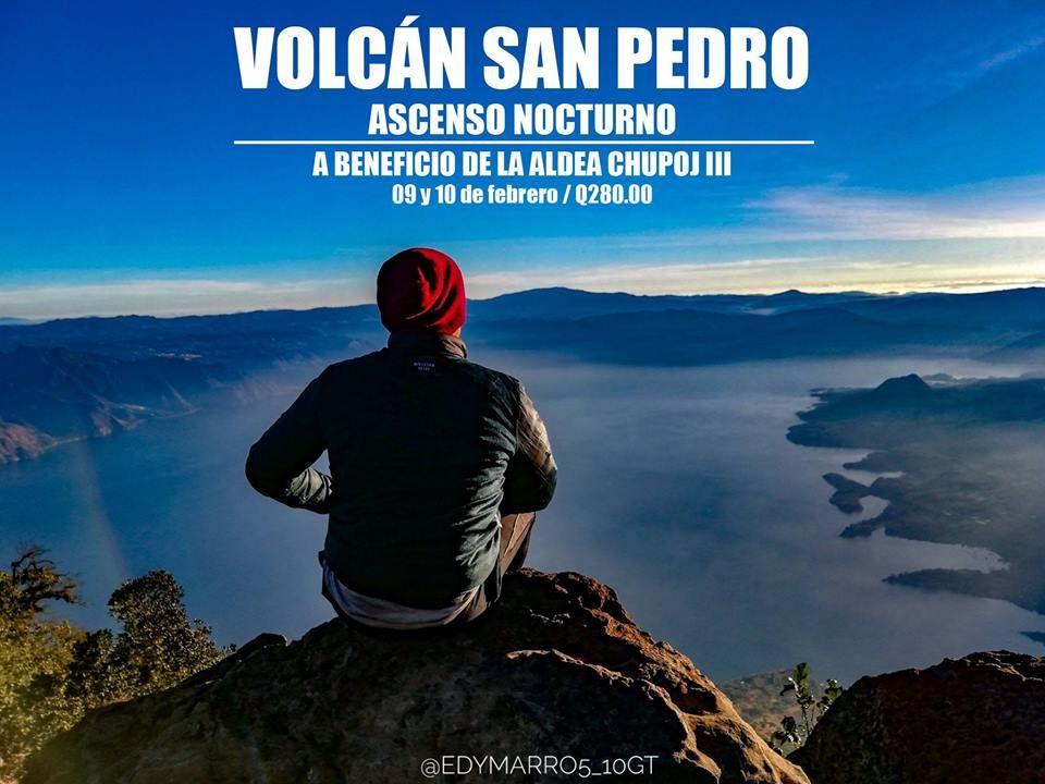 Amanecer en Volcán San Pedro a beneficio de Aldea Chupoj III.